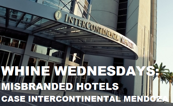 Whine Wednesdays Misbranded Hotels Case InterContinental Mendoza