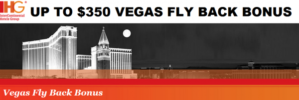 IHG Rewards Club Vegas Fly Back Bonus