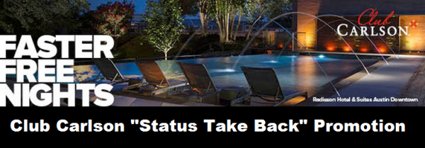 Club Carlson Status Take Back Promotion March 2014