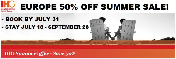 IHG Europe Summer 2014 50 Percent Off July 18 September 28 2014