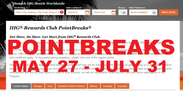 IHG Reward Club PointBreaks May 27 July 31 2014