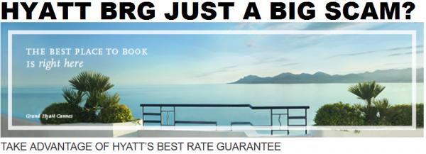 Hyatt Best Rate Guarantee Scam
