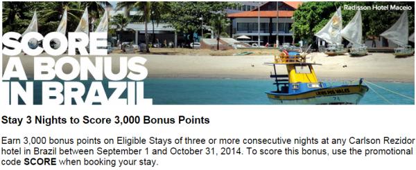 Club Carlson Score A Bonus In Brazil Fall 2014 Promotion
