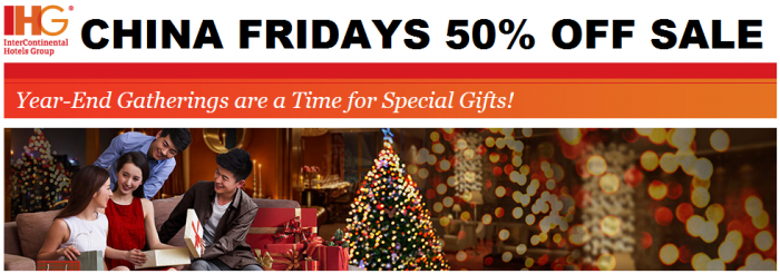 IHG Greater China Fridays 50 Percent Off Sale