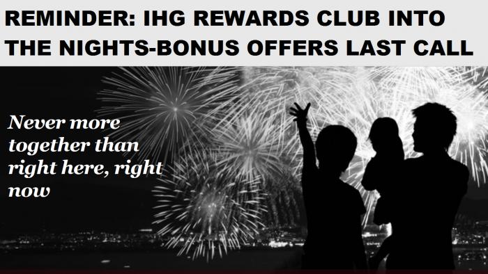Reminder IHG Rewards Club Into The Nights Bonus Offers