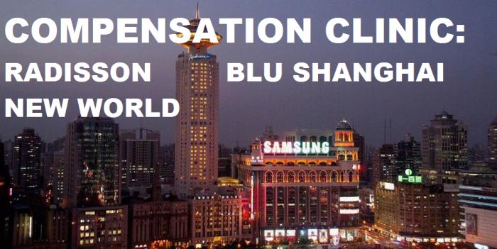 Compensation Clinic Radisson Blu Shanghai New World