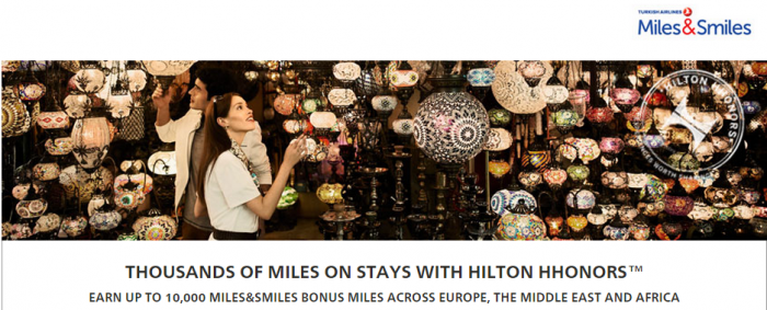 Hilton HHonors Turkish Airlines Miles&Smiles Up To 10,000 Bonus Miles January 1 - March 31 2015