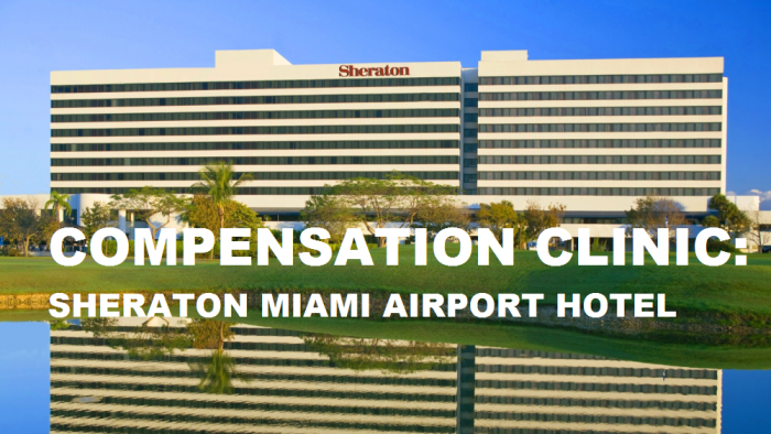 Compensation Clinic Sheraton Miami Airport Hotel & Executive Meeting Center