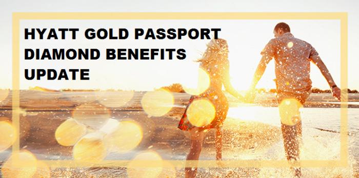 Hyatt Gold Passport Diamond Benefits Update