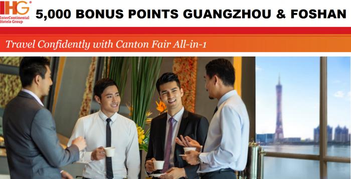 IHG Rewards Club Canton Fair All-in-1 5,000 Bonus Points