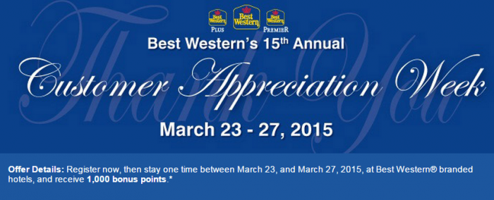 Best Western Rewards 15th Annual Customer Appreciation Week March 23 - 27 2015