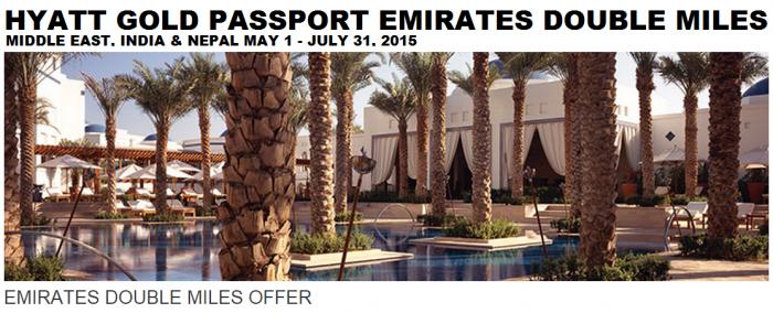 Hyatt Gold Passport Emirates Double Miles May 31 July 31 2015