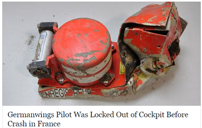 NYT Germanwings Pilot Was Locked Out of Cockpit Before Crash in France