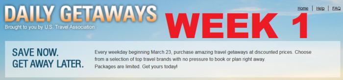 U.S. Travel Association Daily Getaways 2015 Week 1 March 23 - 27