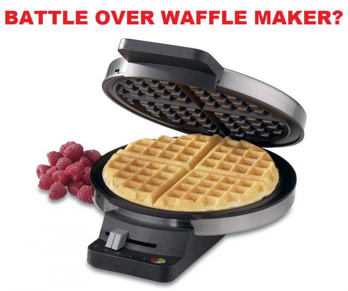 Battle Over Waffle Maker