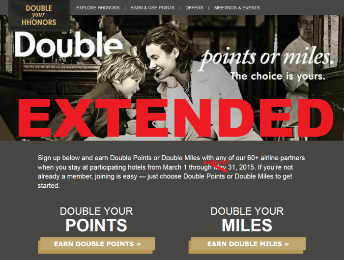 EXTENDED Hilton HHonors Double Your HHonors Double Points Double Miles March 1 - August 31 2015