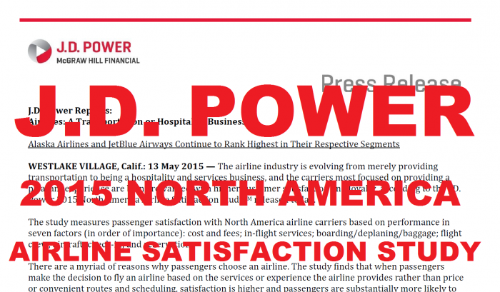 J.D. Power 2015 North America Airlines Satisfaction Study