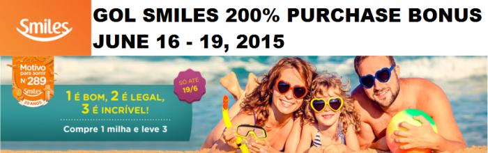 GOL Smiles 200 Percent Purchase Bonus June 16 - 19 2015