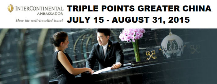 IHG Rewards Club Greater China Triple Points July 15 - August 31 2015