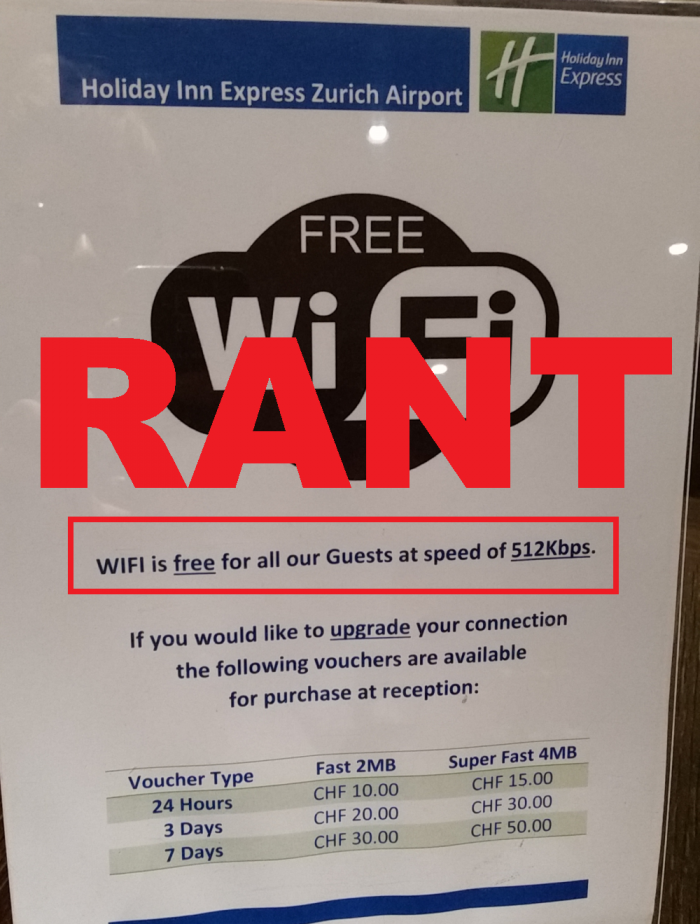 RANT Free WiFi Holiday Inn Express Zurich Airport