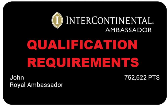InterContinental Royal Ambassador