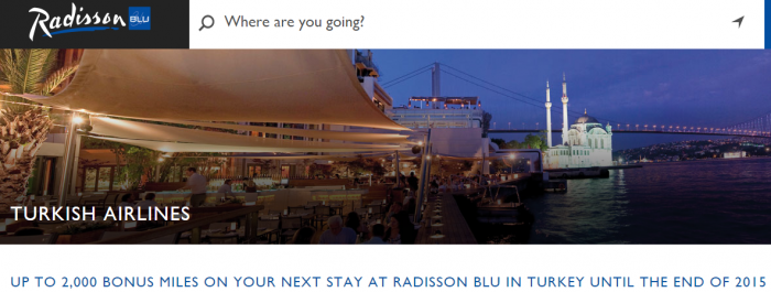 Radisson Blu Turkish Airlines Up To 2000 Miles&Smiles Until December 31 2015
