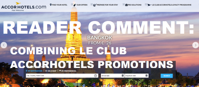 Reader Comment Combining Le Club AccorHotels Promotions