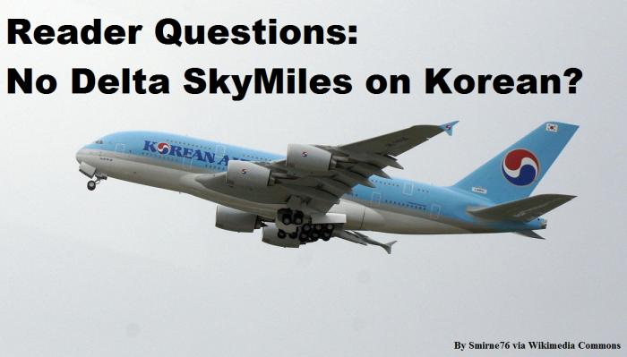 Reader Question Korean Air