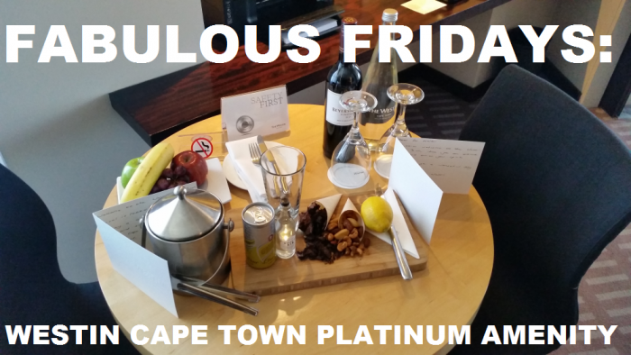 Fabulous Fridays Great Platinum Welcome Amenity Westin Cape Town