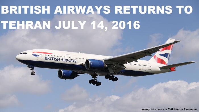 British Airways Returns To Tehran