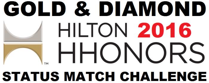 Hilton HHonors Gold & Diamond Status Match Challenge 2016 Update