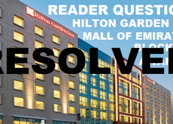 RESOLVED Reader Question Hilton HHonors Hilton Garden Inn Mall of Emirates Main