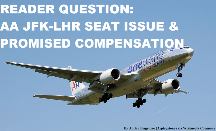 Compensation Question American Airlines JFK-LHR Flight Seat Issue