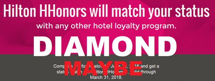 MAYBE Hilton HHonors Diamond Status Match U