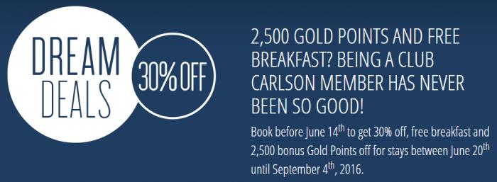 Club Carlson Dream Deals 30 Percent Off + Breakfast + 2500 Bonus Points June 20 - September 4 2016 Box