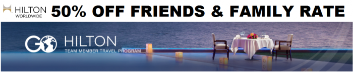 Hilton HHonors Friends & Family Rate (+ Team Member Discount Too)
