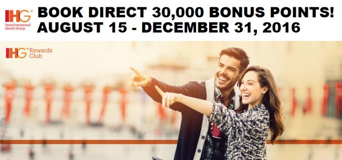 IHG Rewards Club Book Direct Promotion 30,000 Bonus Points August 15 - December 31 2016