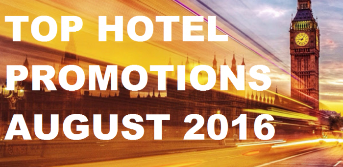 Top Hotel Promotions August 2016