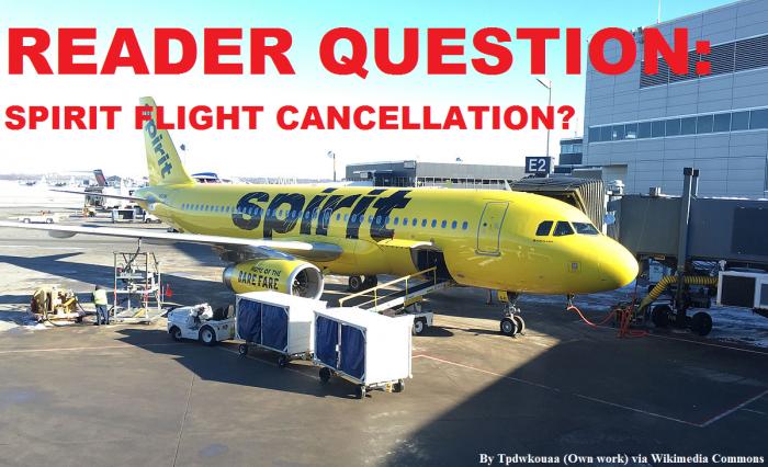 Reader Question Spirit Flight Cancellation
