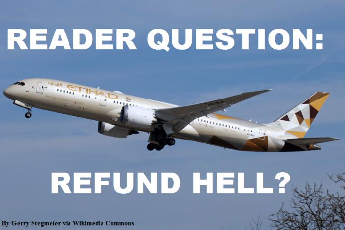reader-question-etihad-refund-hell
