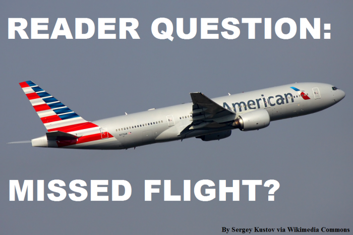 reader-question-missed-american-airlines-fight-rebooking-difficulties
