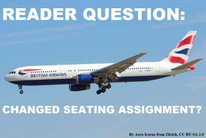 Reader Question Changed Seat Assignment On BA Flight
