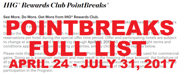 IHG Rewards Club PointBreaks April 24 - July 31 2017 Full List
