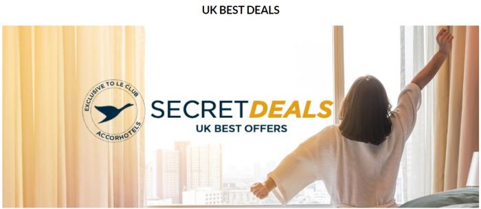 Le Club AccorHotels UK & Ireland Happy Mondays Gone Secret Deals UK Best Deals