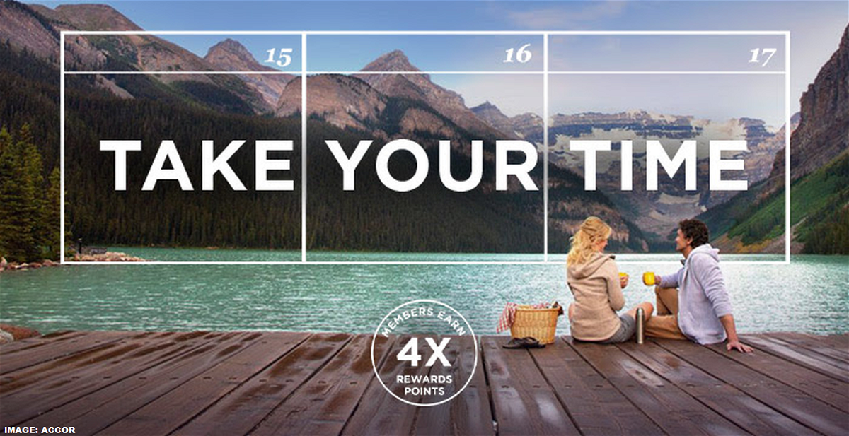 Accor ALL Fairmont North America Quadruple Points Take Your Time 2020